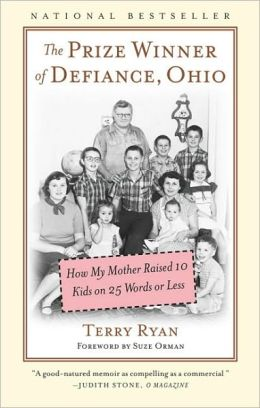 Prize Winner of Defiance, Ohio: How My Mother Raised 10 Kids on 25 Words or Less