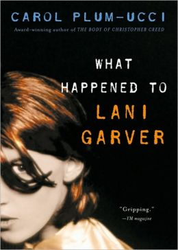 What Happened to Lani Garver?