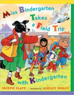 Miss Bindergarten Takes A Field Trip (Turtleback School & Library Binding Edition)