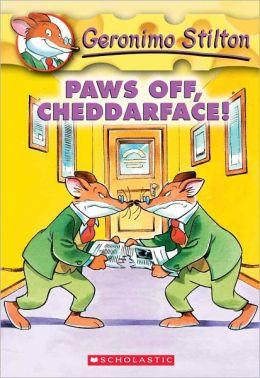 Paws off, Cheddarface! (Geronimo Stilton Series #6) (Turtleback School & Library Binding Edition)
