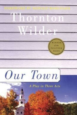 Our Town (Turtleback School & Library Binding Edition)
