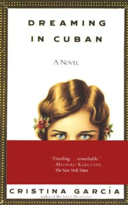 Dreaming in Cuban (Turtleback School & Library Binding Edition)