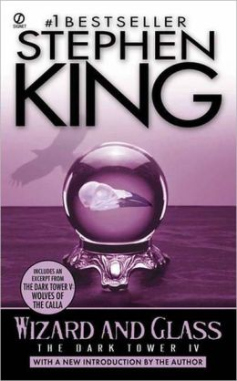 The Dark Tower IV: Wizard and Glass (Turtleback School & Library Binding Edition)