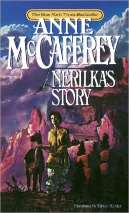 Nerilka's Story (Dragonriders of Pern Series #8) (Turtleback School & Library Binding Edition)