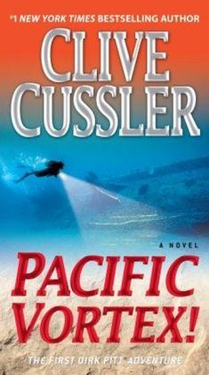 Pacific Vortex! (Dirk Pitt Series #6) (Turtleback School & Library Binding Edition)