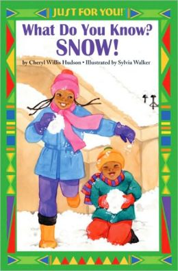 What Do You Know? Snow! (Turtleback School & Library Binding Edition)