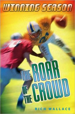 The Roar Of The Crowd (Turtleback School & Library Binding Edition)