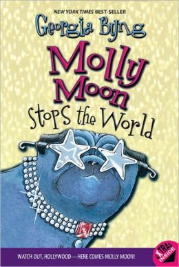 Molly Moon Stops the World (Turtleback School & Library Binding Edition)