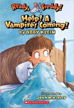 Help! A Vampire's Coming! (Turtleback School & Library Binding Edition)