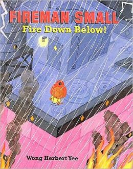 Fireman Small--Fire Down Below! (Turtleback School & Library Binding Edition)