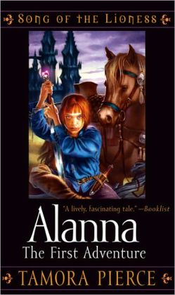 Alanna: The First Adventure (Song of the Lioness Series #1) (Turtleback School & Library Binding Edition)