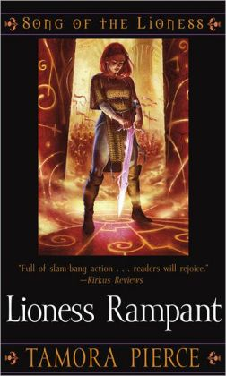 Lioness Rampant (Song of the Lioness Series #4) (Turtleback School & Library Binding Edition)