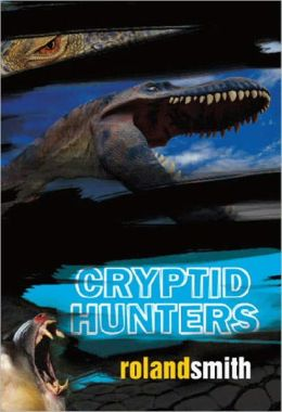 Cryptid Hunters (Turtleback School & Library Binding Edition)