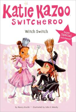 Witch Switch (Katie Kazoo, Switcheroo Super Special Series) (Turtleback School & Library Binding Edition)