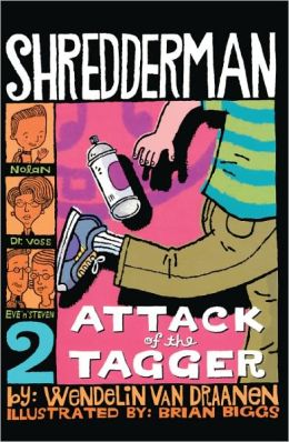 Attack of the Tagger (Turtleback School & Library Binding Edition)