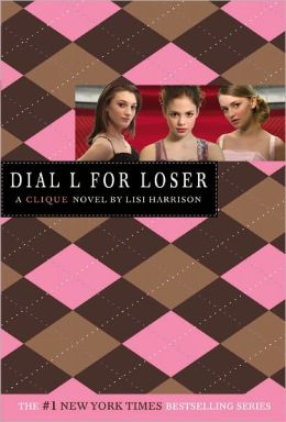 Dial L for Loser (Clique Series #6) (Turtleback School & Library Binding Edition)