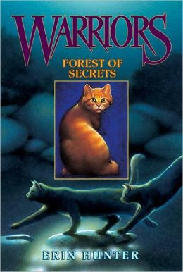 Forest of Secrets (Warriors Series #3) (Turtleback School & Library Binding Edition)