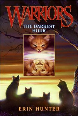 The Darkest Hour (Warriors Series #6) (Turtleback School & Library Binding Edition)