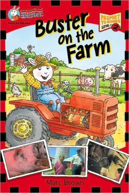 Buster On The Farm (Turtleback School & Library Binding Edition)