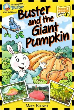 Buster And The Giant Pumpkin (Turtleback School & Library Binding Edition)
