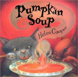 Pumpkin Soup (Turtleback School & Library Binding Edition)