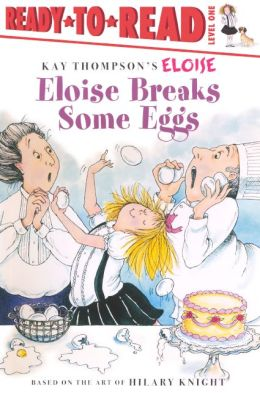Eloise Breaks Some Eggs (Turtleback School & Library Binding Edition)