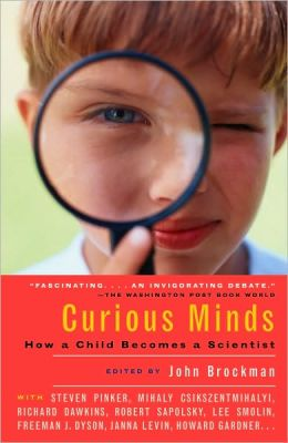 Curious Minds (Turtleback School & Library Binding Edition)
