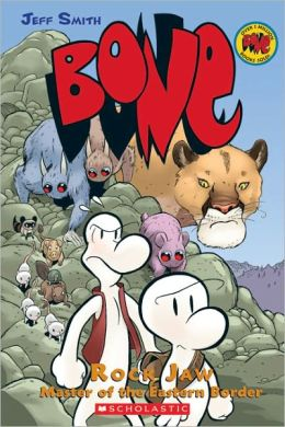 Bone #5: Rock Jaw: Master of the Eastern Border (Turtleback School & Library Binding Edition)