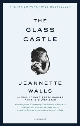 The Glass Castle (Turtleback School & Library Binding Edition)