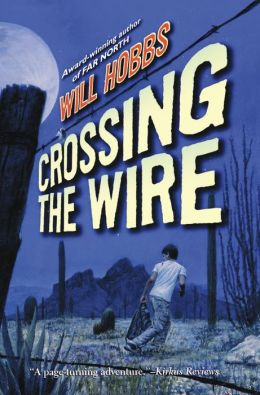 Crossing The Wire (Turtleback School & Library Binding Edition)