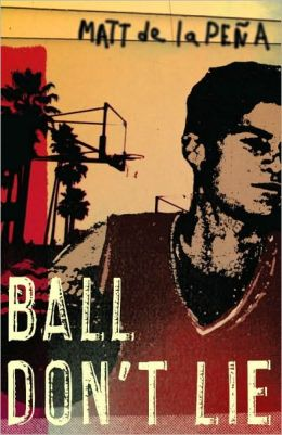 Ball Don't Lie (Turtleback School & Library Binding Edition)