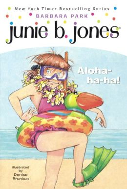 Junie B., First Grader: Aloha-ha-ha! (Junie B. Jones Series #26) (Turtleback School & Library Binding Edition)