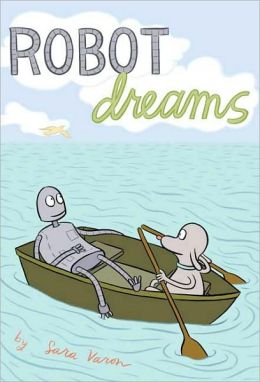 Robot Dreams (Turtleback School & Library Binding Edition)