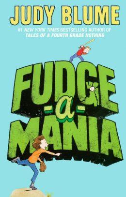 Fudge-a-Mania (Turtleback School & Library Binding Edition)