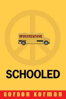 Schooled (Turtleback School & Library Binding Edition)