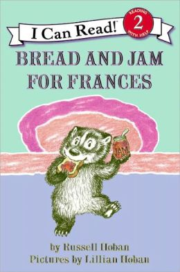 Bread and Jam for Frances (I Can Read Book 2 Series) (Turtleback School & Library Binding Edition)