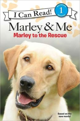 Marley to the Rescue! (Turtleback School & Library Binding Edition)
