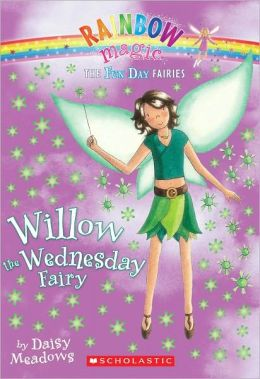 Willow the Wednesday Fairy (Fun Day Fairies Series #3) (Turtleback School & Library Binding Edition)