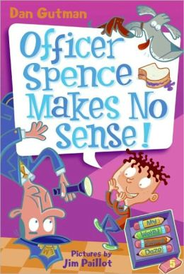 Officer Spence Makes No Sense! (Turtleback School & Library Binding Edition)