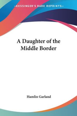 Daughter of the Middle Border