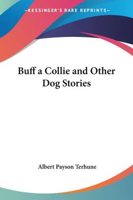 Buff a Collie and Other Dog Stories