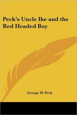 Peck's Uncle Ike and the Red Headed Boy