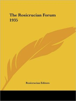 The Rosicrucian Forum 1935