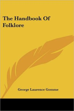 The Handbook Of Folklore