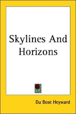 Skylines and Horizons
