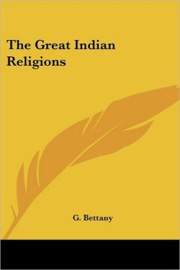 The Great Indian Religions