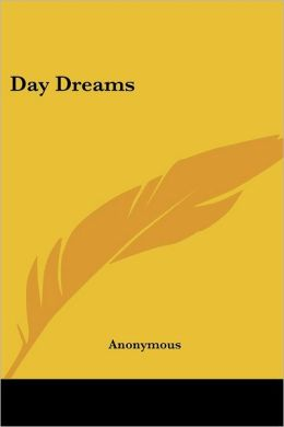 Day Dreams