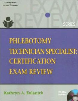 Phlebotomy Technician Specialist: Certification Exam Review