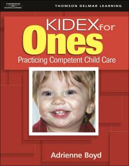 KIDEX for One's: Practicing Competent Child Care