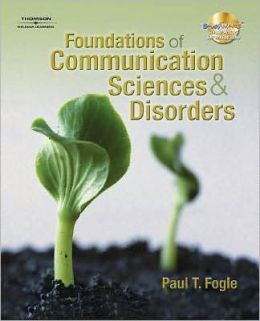 Foundations of Communication Sciences and Disorders